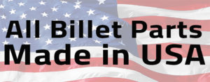 All billet parts made in the USA